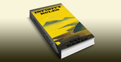 "metaphysical travel fiction ebook ""Infinity Rules"" by Cal Danat"