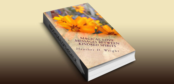 inspirational poetry Magical Love Messages Between Kindred Spirits by Heather Wright