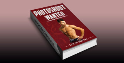 """LGBT erotic romance ebook """"Photoshoot Wanted"""" by Jamie Barker"""