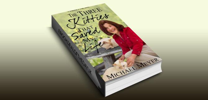 true romance memoir ebook The Three Kitties That Saved My Life by Michael Meyer