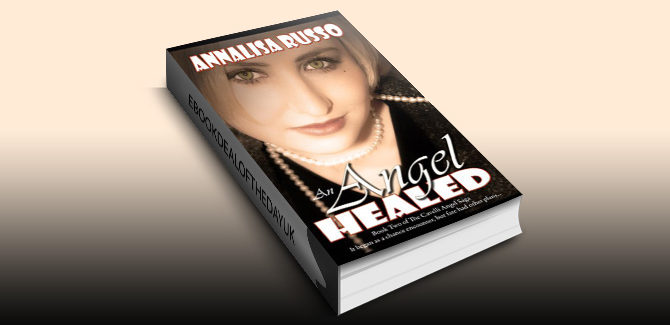 historical romance ebook An Angel Healed (The Cavelli Angel Saga) by Annalisa Russo