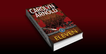 "mystery thriller ebook ""Eleven (Brandon Fisher FBI Series Book 1)"" by Carolyn Arnold"