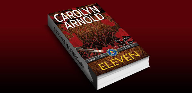 mystery thriller ebook Eleven (Brandon Fisher FBI Series Book 1) by Carolyn Arnold