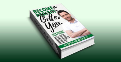 "nonfiction selfhelp ebook ""Become a Better You: Stop dieting, start living"" by Byron Morrison"