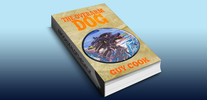 humourous sports romance ebook The Overarm Dog by Guy Cook