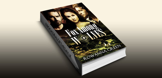 romantic suspense thriller ebook Fox Among Wolves (Hostage Series Book 1) by Rowanna Green