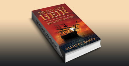 "historical fantasy ebook ""The Sun God's Heir: Return Book One"" by Elliott Baker"