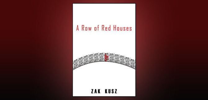 dystopian shortstory ebook A Row of Red Houses by Zak Kusz