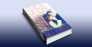 "NAlit contemporary romance ebook ""Spiral"" by Mila Ferrera"