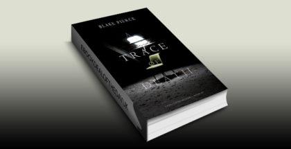 "mystery fiction ebook ""A Trace of Death (A Keri Locke Mystery--Book #1)"" by Blake Pierce"