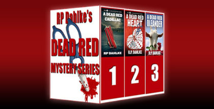 "womensleuth mystery boxed set ""The Dead Red Mystery Series (The Dead Red Mystery Series-Three complete novels)"" by RP Dahlke"