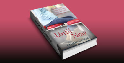 "contemporary romance ebook ""Until Now: Until Series Book 1 by Cristin Cooper"