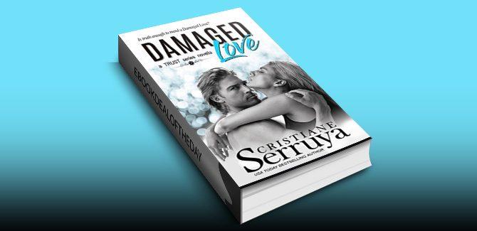 Damaged Love (TRUST) by Cristiane Serruya