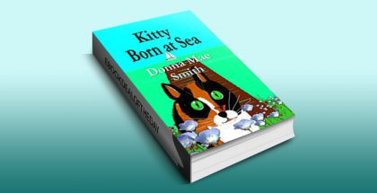 Kitty Born at Sea (A Kitty Adventure Book 1) by Donna Mae Smith