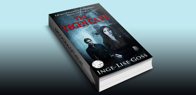 The Tegen Cave: A captivating paranormal story of romance, mystery, and horror (Tegens Book 1) by Inge-Lise Goss