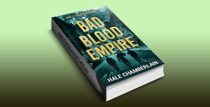 Bad Blood Empire (Cold Blooded Series Book 2) by Hale Chamberlain