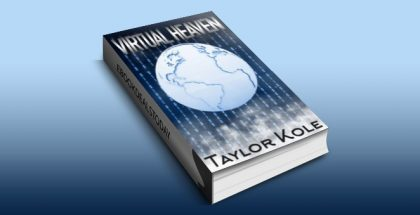 Virtual Heaven: people are just dying to live by Taylor Kole