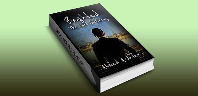 Baghdad: The Final Gathering by Ahmad Ardalan