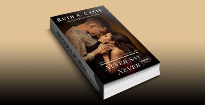 Never Say Never (Havenport Romance) by Ruth A. Casie