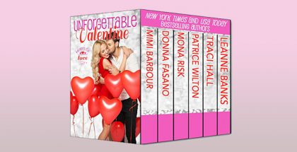 Unforgettable Valentine: Hearts of Love (The Unforgettables Book 4) by Mimi Barbour + more!