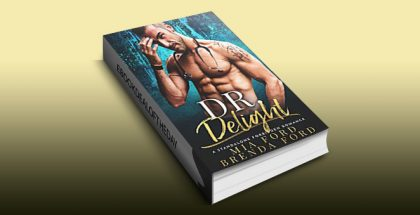 DR. Delight: A Standalone Forbidden Romance by Mia Ford