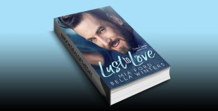 Lust to Love: A Second Chance Romance by Mia Ford & Bella Winters