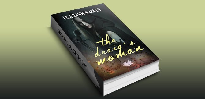 The Draig's Woman by Lisa Dawn Wadler