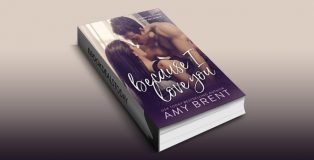 Because I Love You: A Brother's Best Friend Secret Baby Romance by Amy Brent