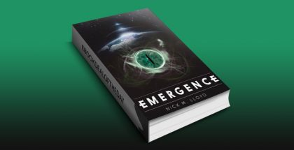Emergence: A Science Fiction First Contact Suspense Thriller by Nick M Lloyd