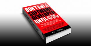 Don't Hire a Software Developer Until You Read this Book by K.N. Kukoyi