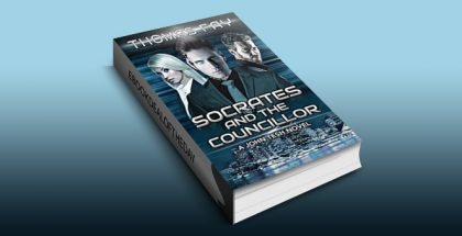 Socrates and the Councillor: A John Tesh Novel (1) by Thomas Fay