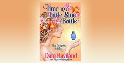 Time in a Little Blue Bottle: A novella from The Fairies Saga by Dani Haviland