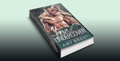 Love Undercover: A Romance Compilation by Amy Brent