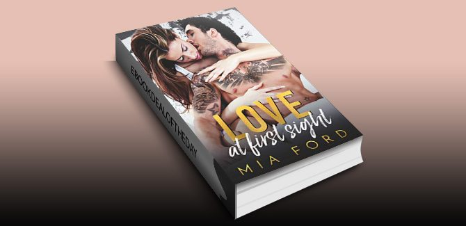 Love at first sight by Mia Ford