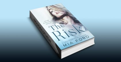 The Risk: A Two Story Compilation by Mia Ford