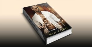 Burning with Lust (The Vegas Men Series Book 1) by Mia Ford