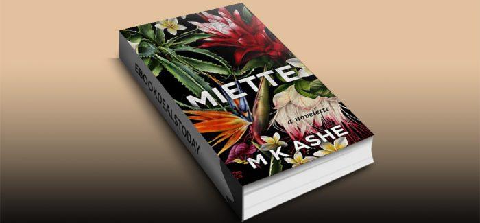 MIETTE: a novelette by M K Ashe