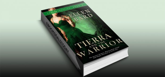 Tierra and the Warrior: The Energetics Book 2 by Ellen Bard