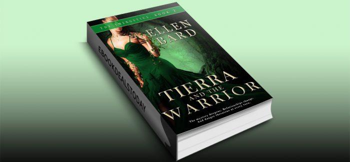Tierra and the Warrior: The Energetics Book 2 by Ellen Bard