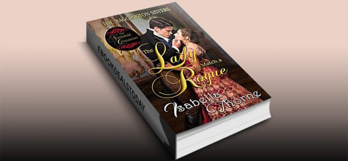 The Lady to Match a Rogue: Faith by Isabella Thorne