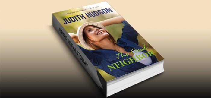 The Good Neighbor by Judith Hudson