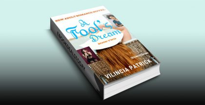 A Fool's Dream: Book 2 (Dreams) by Vilincia Patrick
