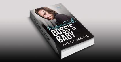 Pregnant with Boss's Baby by Miley Maine
