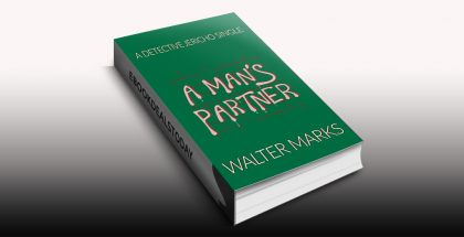 A Man's Partner by Walter Marks