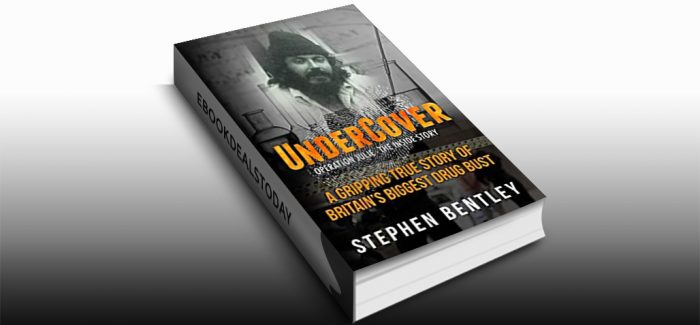 Undercover: Operation Julie - The Inside Story by Stephen Bentley