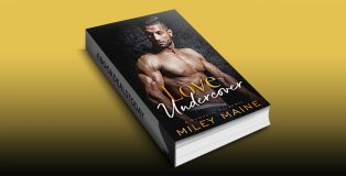 Love Undercover: A Romantic Suspense by Miley Maine