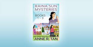 Raina Sun Mystery Box Set Vol 1 (Books 1-3) by Anne R. Tan