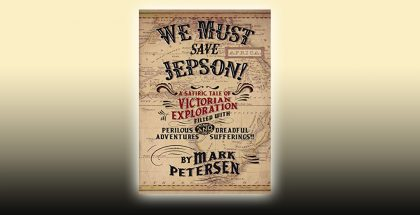 We Must Save Jepson!: (A Novella) by Mark Petersen