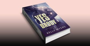 Yes Daddy, Book 2 by Kelly Myers