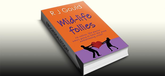 Mid-life follies by R J Gould